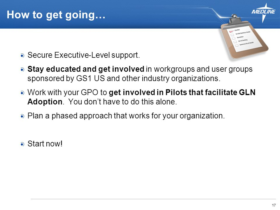 How to get going… Secure Executive-Level support.