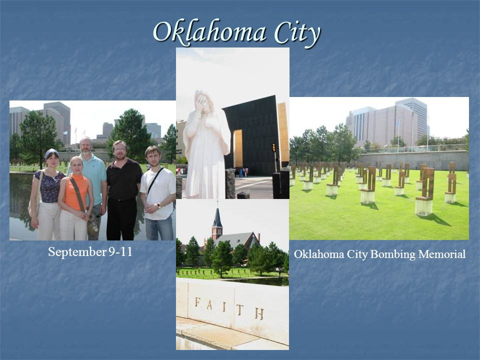 Oklahoma City Bombing Memorial Oklahoma City September 9-11