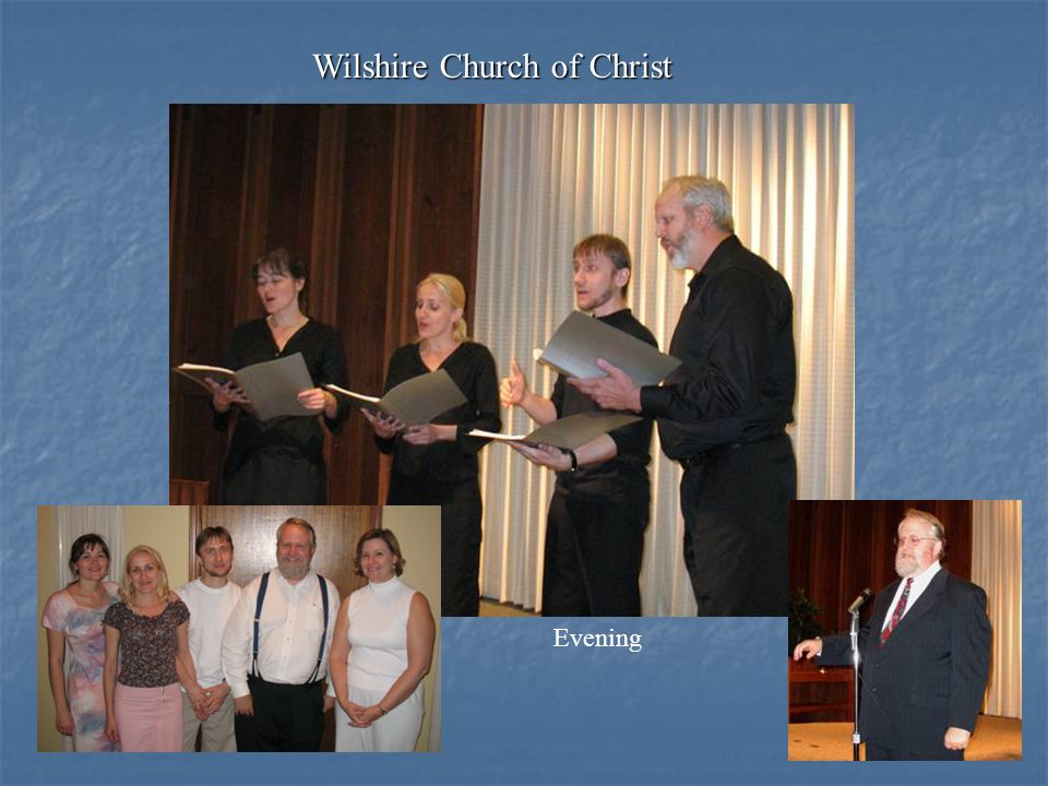 Wilshire Church of Christ Evening