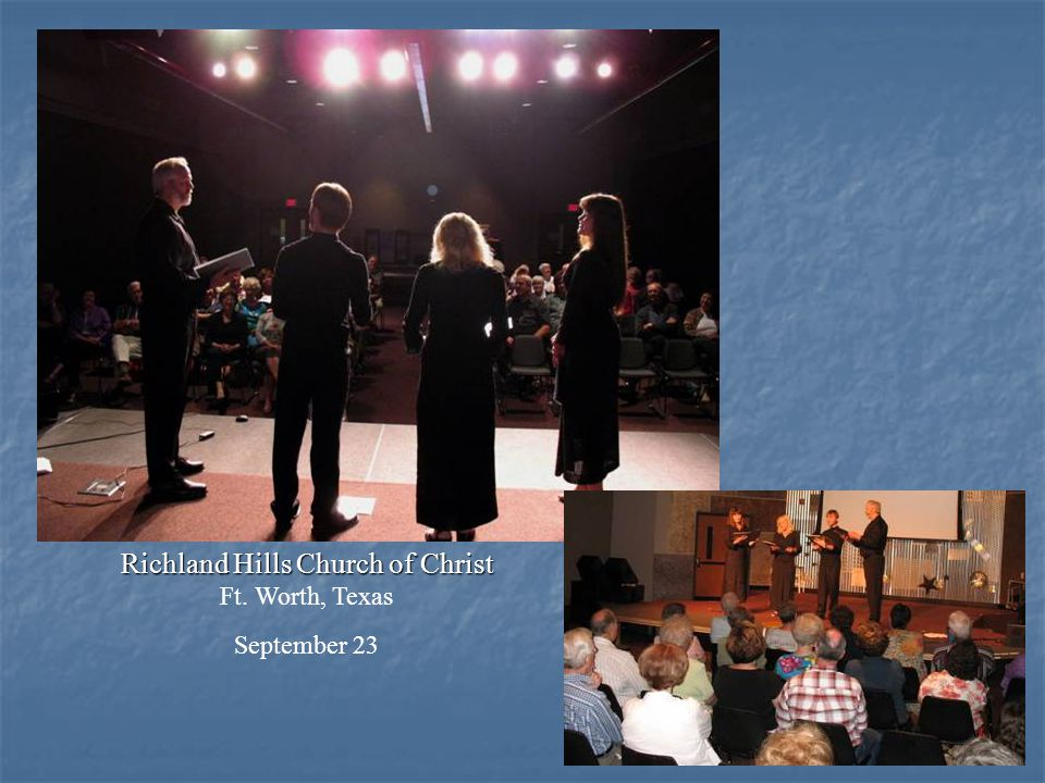 Richland Hills Church of Christ Ft. Worth, Texas September 23