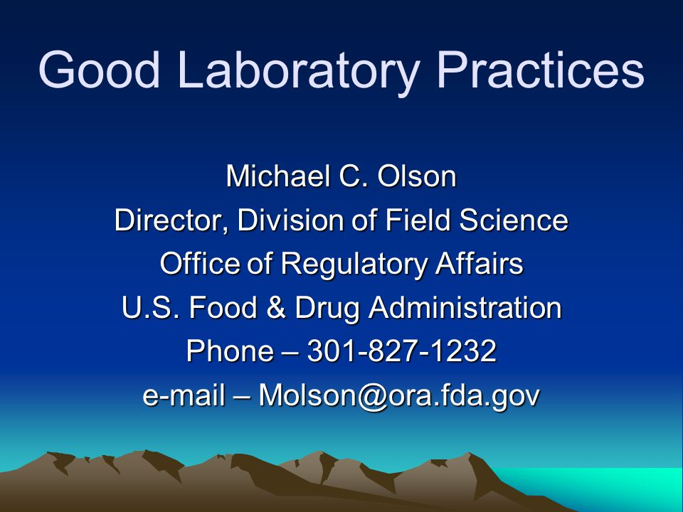 Good Laboratory Practices Michael C.