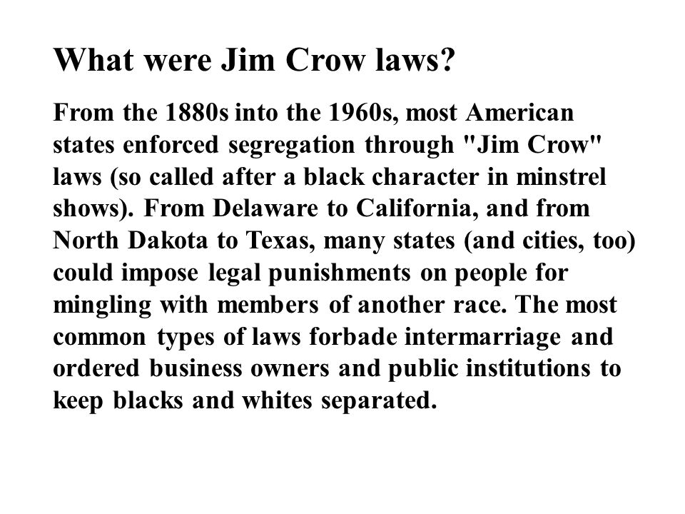 What were Jim Crow laws.