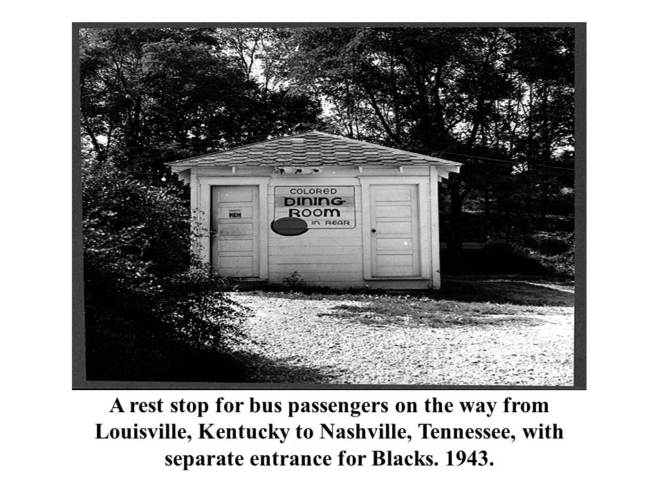 A rest stop for bus passengers on the way from Louisville, Kentucky to Nashville, Tennessee, with separate entrance for Blacks.