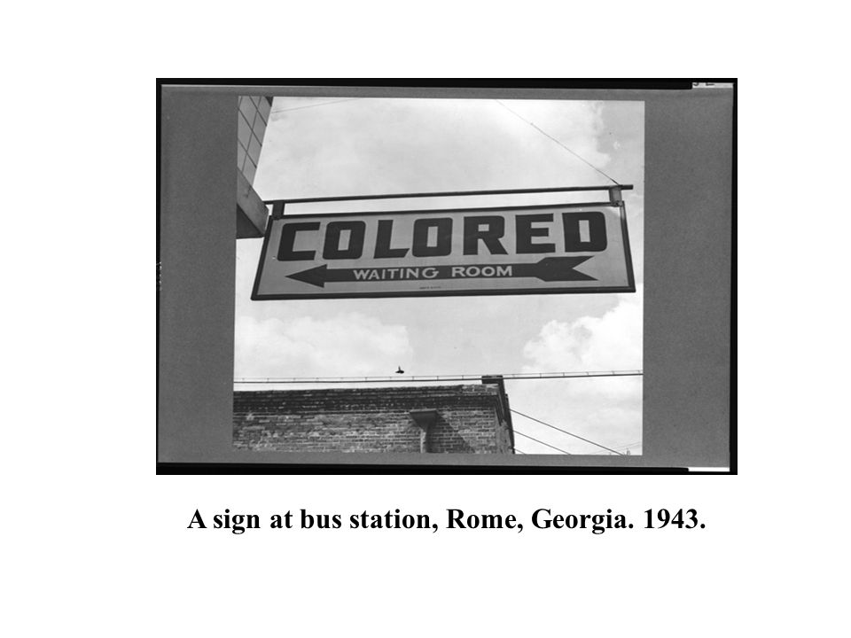A sign at bus station, Rome, Georgia. 1943.