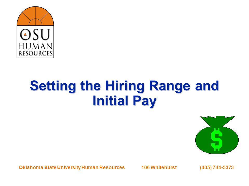 Oklahoma State University Human Resources 106 Whitehurst (405) 744-5373 Old Staff Pay Plan