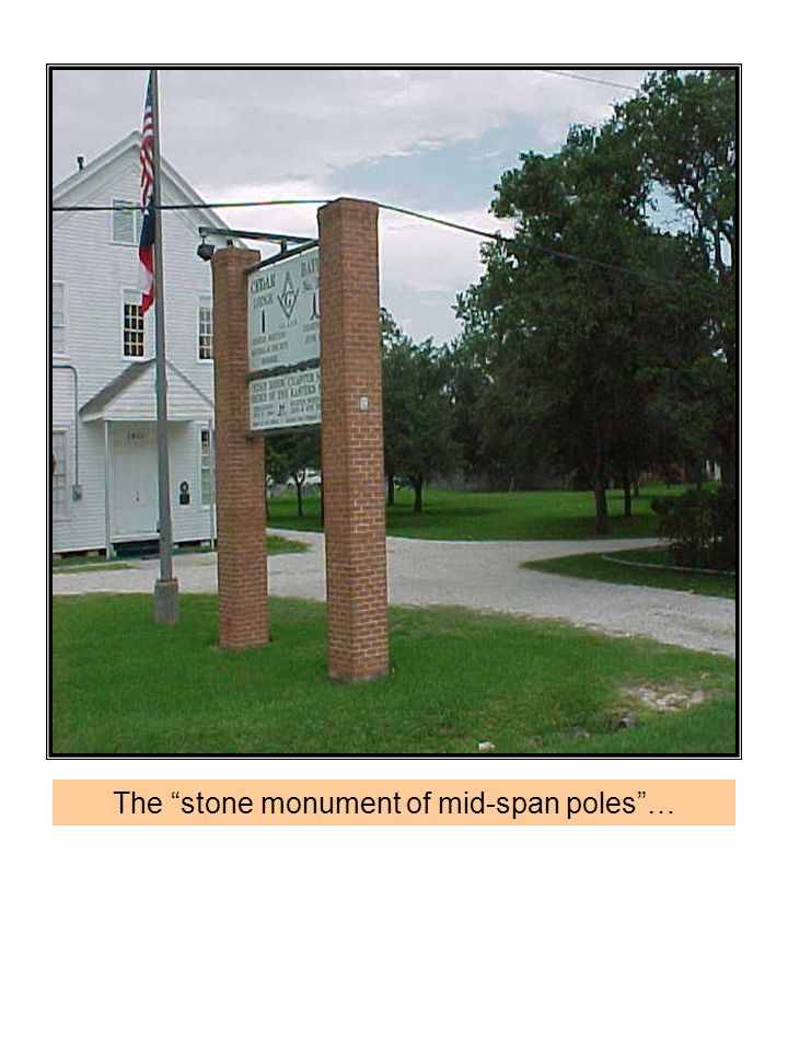 """The """"stone monument of mid-span poles""""…"""