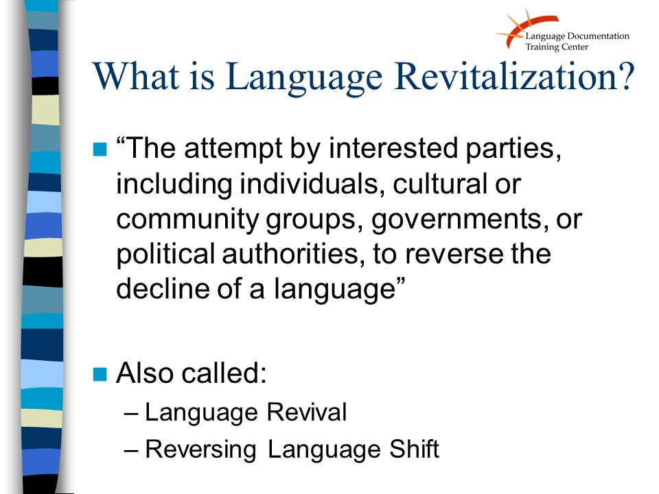 What is Language Revitalization.