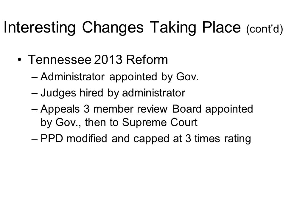 Tennessee 2013 Reform –Administrator appointed by Gov.
