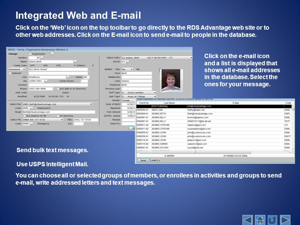 Integrated Web and E-mail Click on the 'Web' icon on the top toolbar to go directly to the RDS Advantage web site or to other web addresses.