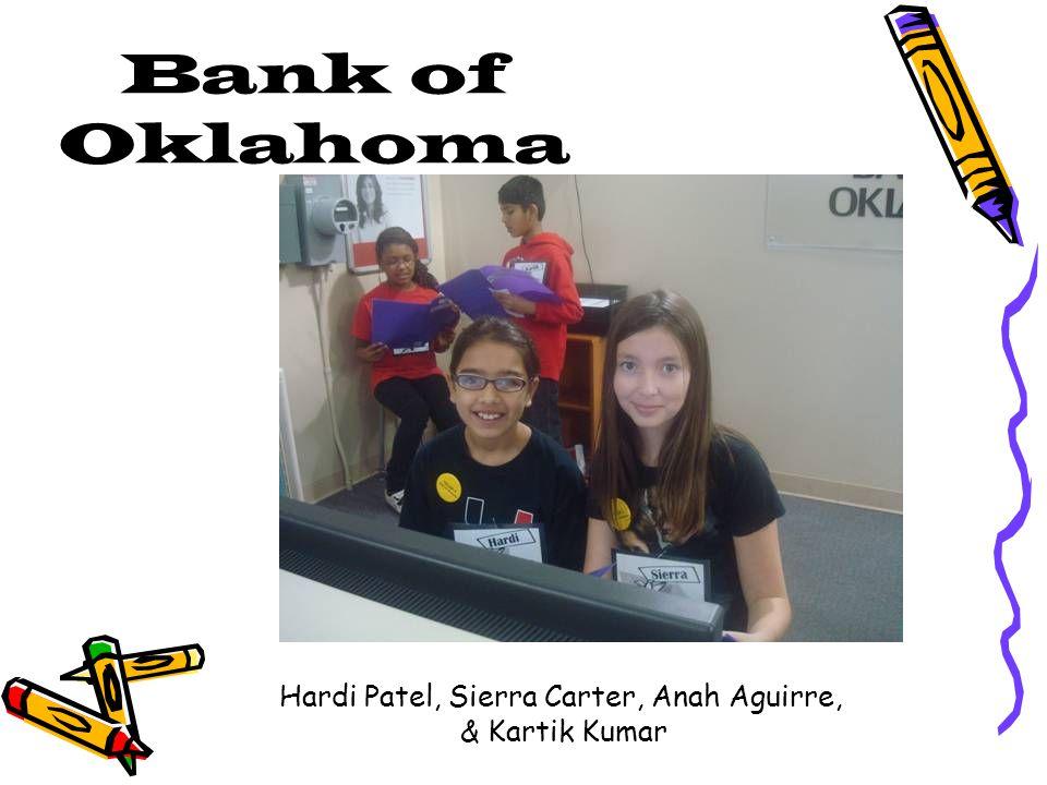 Bank of Oklahoma Hardi Patel, Sierra Carter, Anah Aguirre, & Kartik Kumar