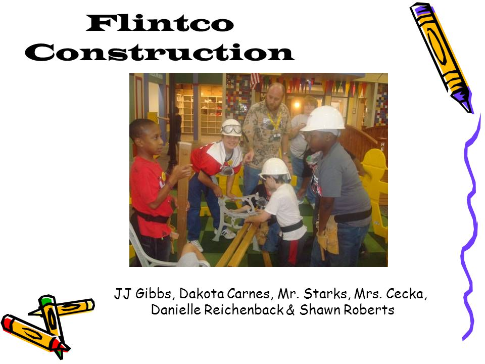 Flintco Construction JJ Gibbs, Dakota Carnes, Mr. Starks, Mrs.