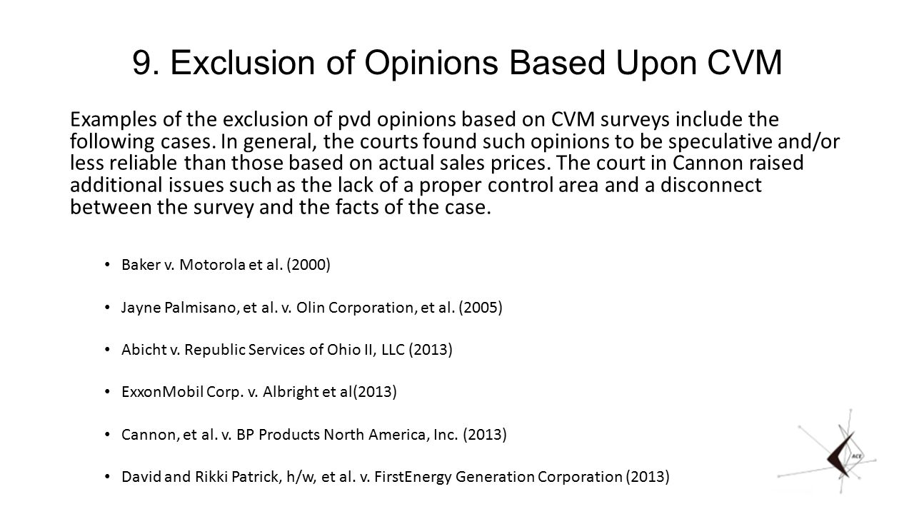 9. Exclusion of Opinions Based Upon CVM Examples of the exclusion of pvd opinions based on CVM surveys include the following cases. In general, the co