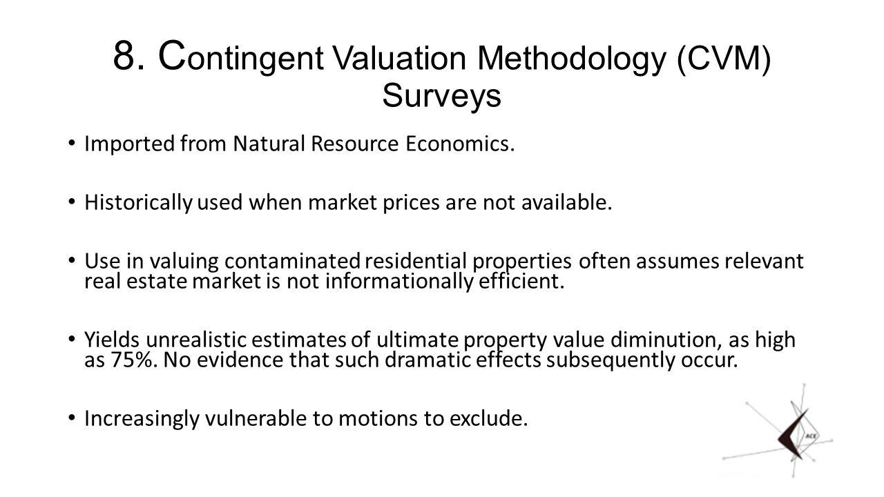 8. C ontingent Valuation Methodology (CVM) Surveys Imported from Natural Resource Economics.