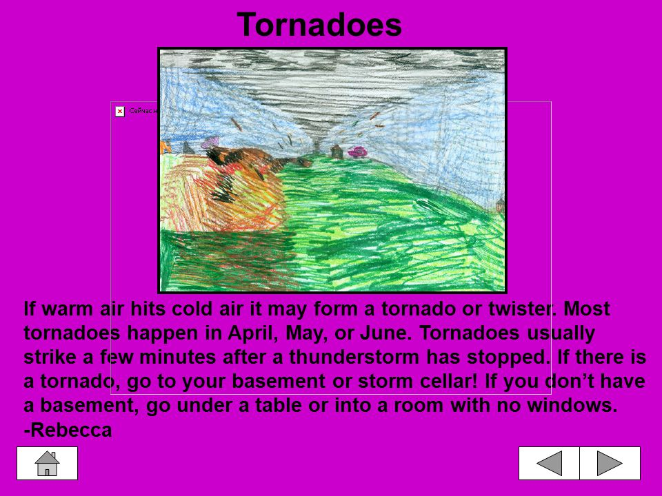 Tornadoes are one of nature's most powerful storms.