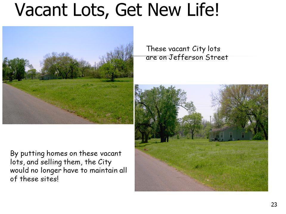 23 Vacant Lots, Get New Life.