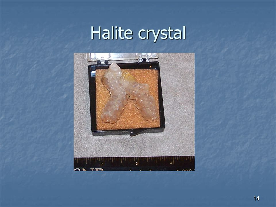 14 Halite crystal