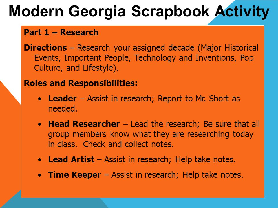 Part 2 – Scrapbook Creation Directions – Create the scrapbook for your assigned decade.