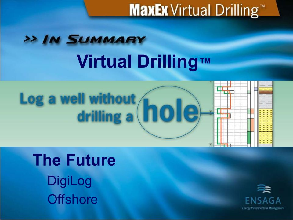 """MaxEx Maximize Exploration Results """"Drill Mangala first!"""""""