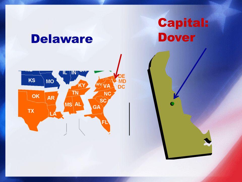Capital: Dover Delaware