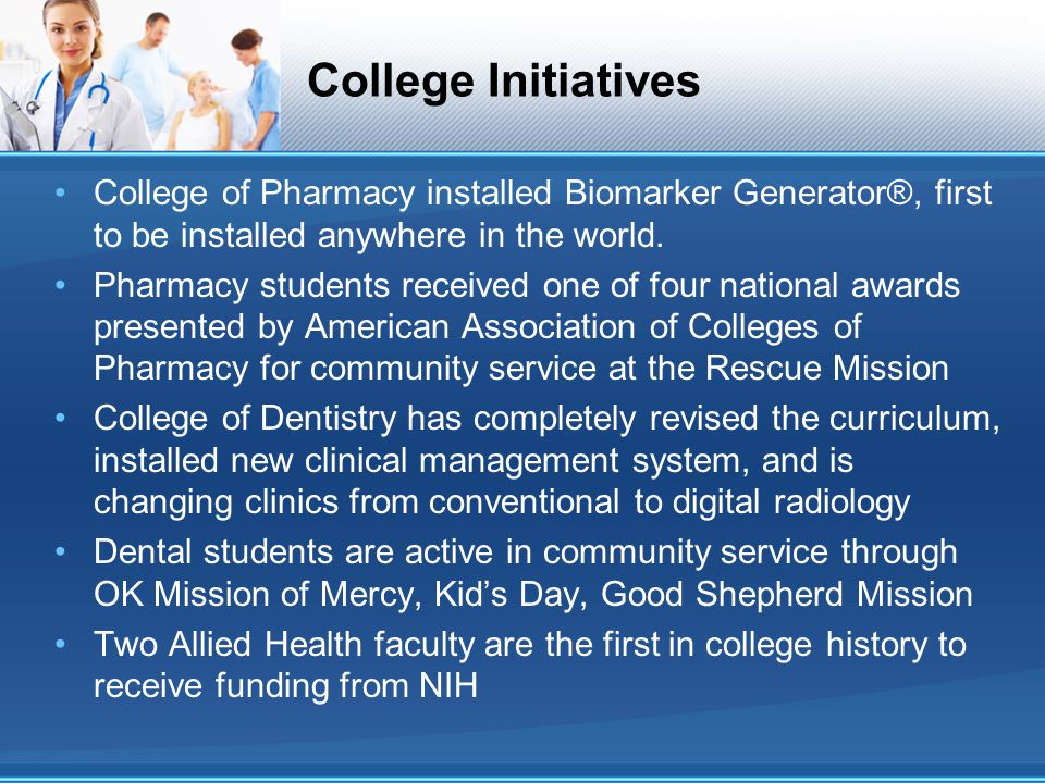 College Initiatives College of Pharmacy installed Biomarker Generator®, first to be installed anywhere in the world. Pharmacy students received one of