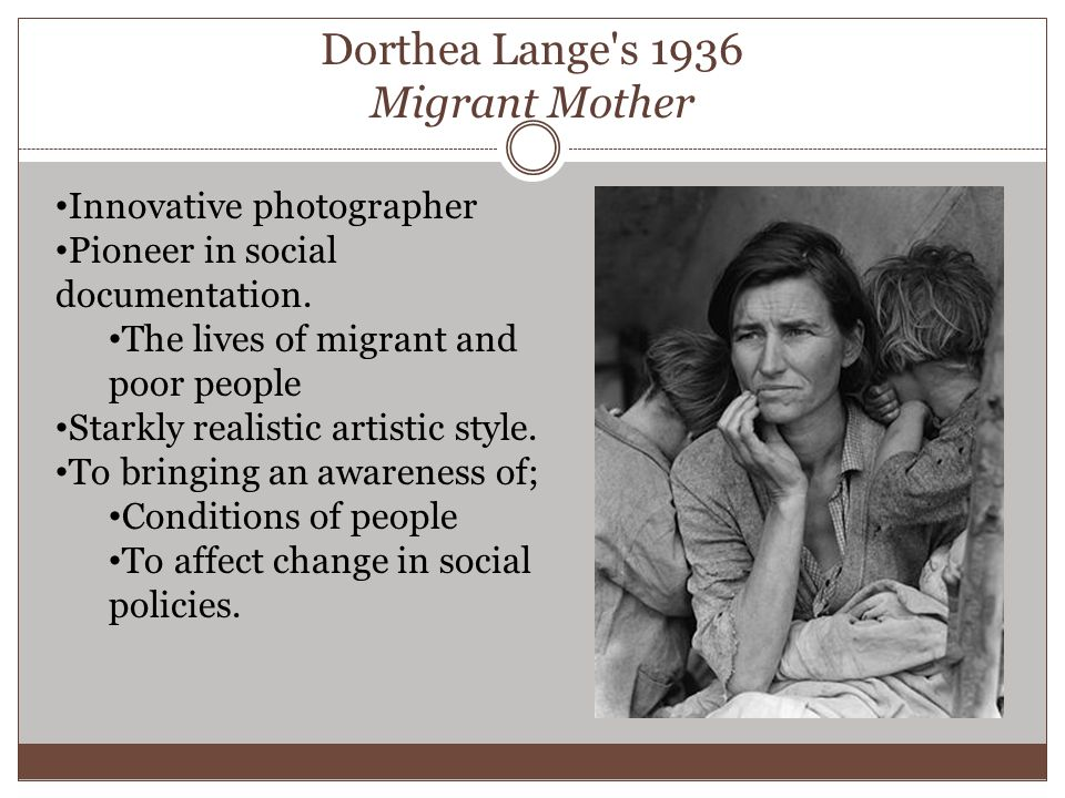 Dorthea Lange s 1936 Migrant Mother Innovative photographer Pioneer in social documentation.