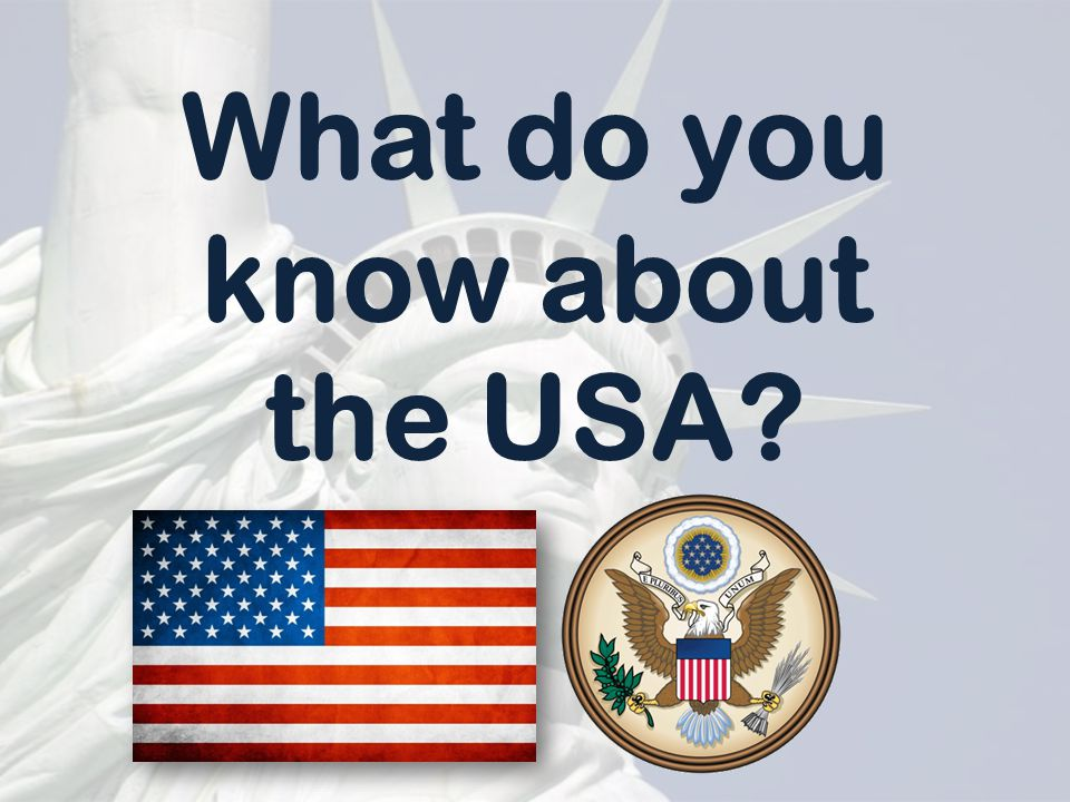 What do you know about the USA?