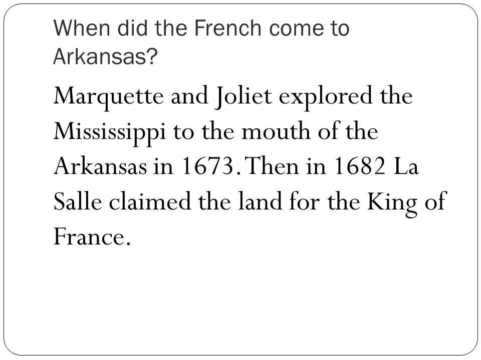 When did the French come to Arkansas.