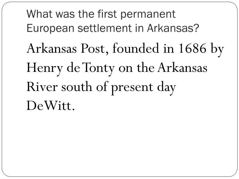What was the first permanent European settlement in Arkansas.