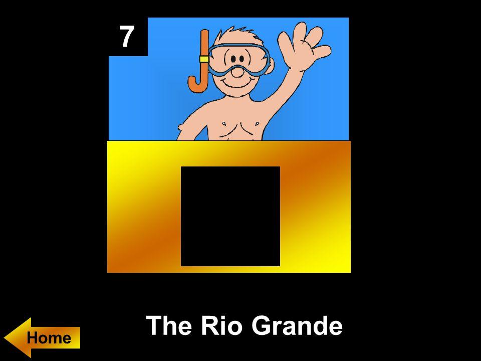 7 The Rio Grande