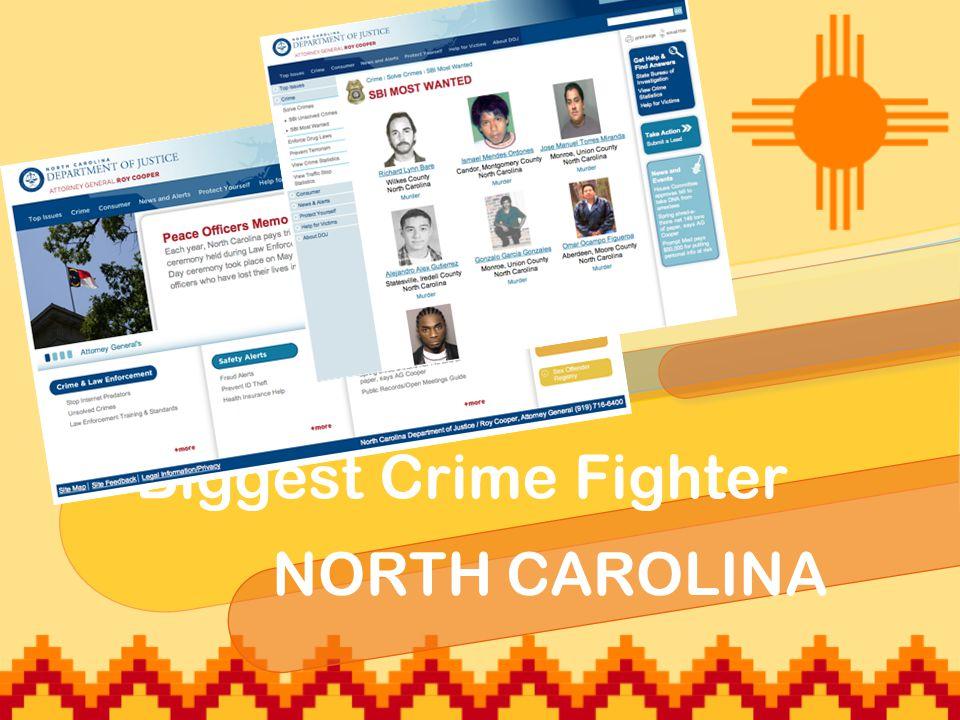 Biggest Crime Fighter NORTH CAROLINA