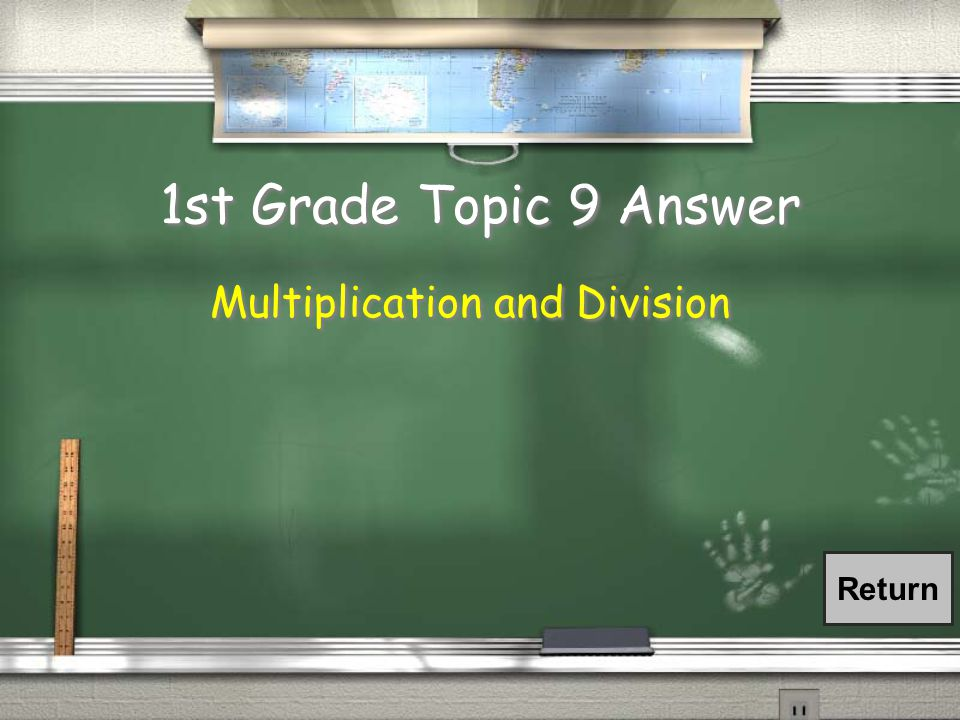 1st Grade Topic 9 Question / What two operations can you apply to a ratio to create an equivalent ratio