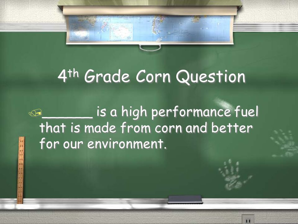 5 th Grade Corn Answer / Sweet Corn / Field Corn / Popcorn / Sweet Corn / Field Corn / Popcorn Return