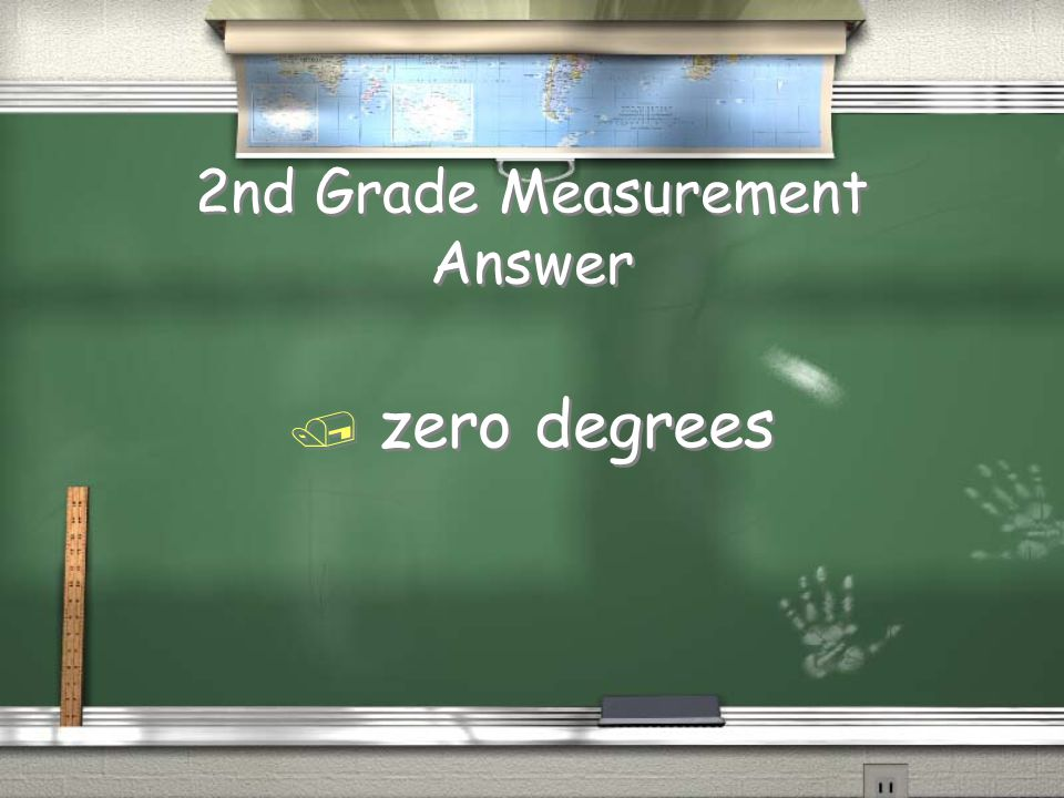 2nd Grade Measurement Question / Water freezes at this temperature in Celsius.
