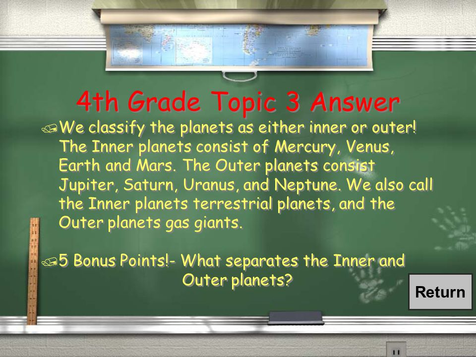 4th Grade Topic 3 Question / How do we classify the planets