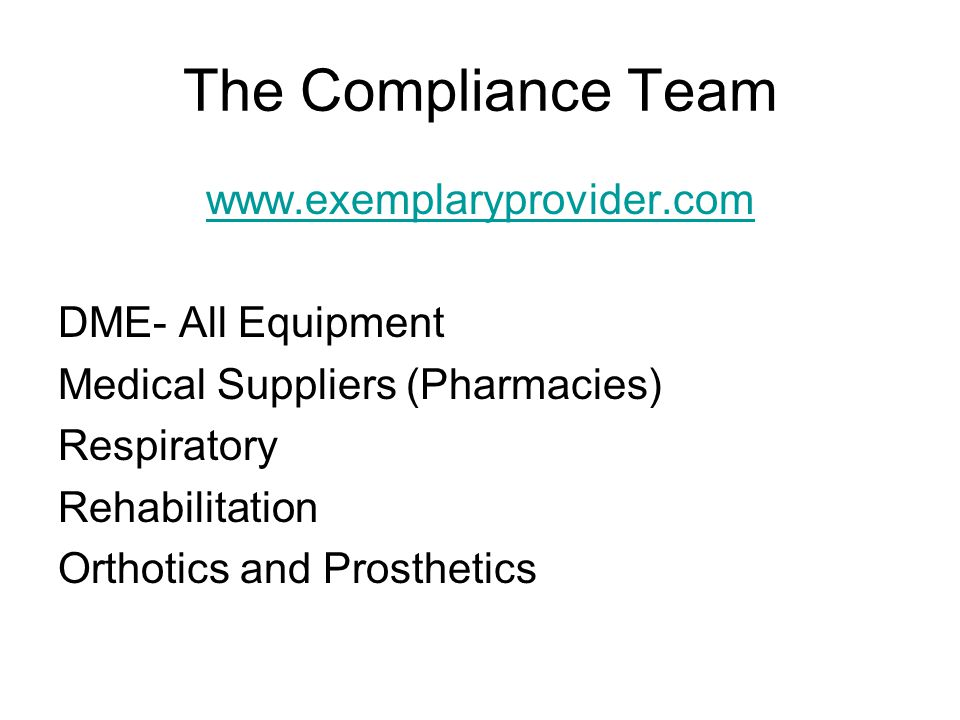 Community Health Accreditation Program (CHAP) www.chapinc.org DME- All Equipment Medical Suppliers (Pharmacies) Respiratory Rehabilitation Orthotics a