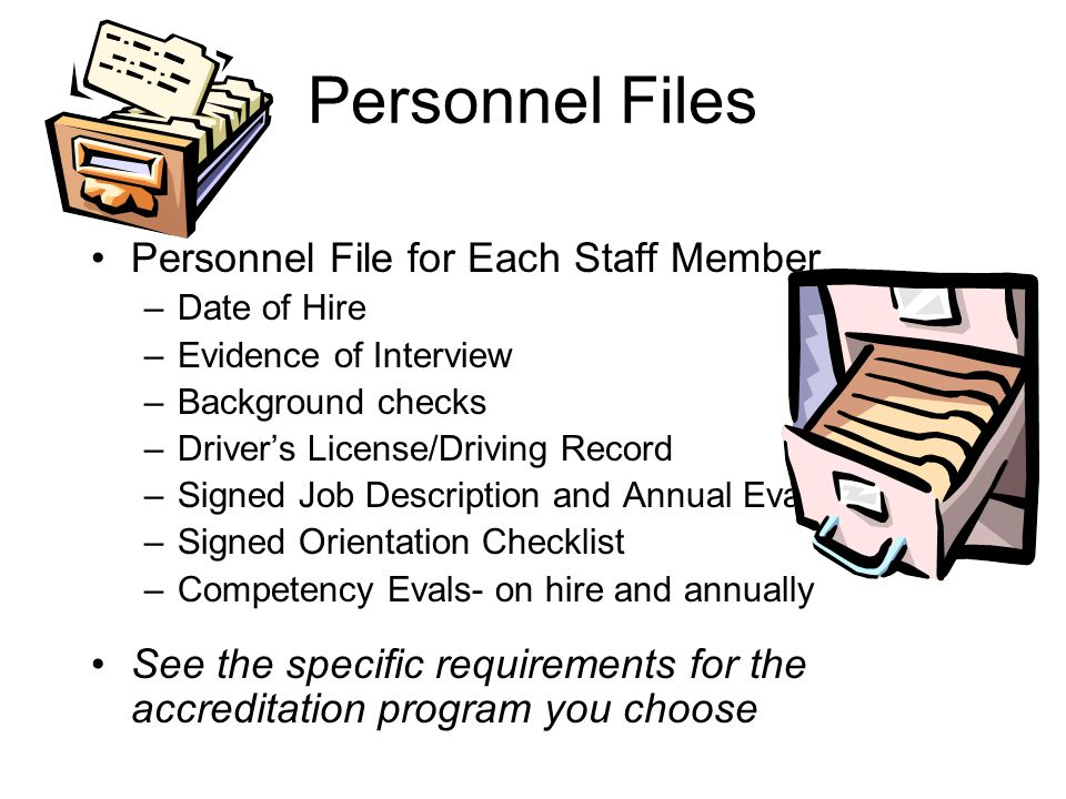 Other Items to Remember Human Resources: Documentation of Competency Job Descriptions Annual/Bi-annual Performance Evaluations Equipment Management Documentation of Preventive Maintenance Clean/Organized Repair Area Adequate Resource Manuals