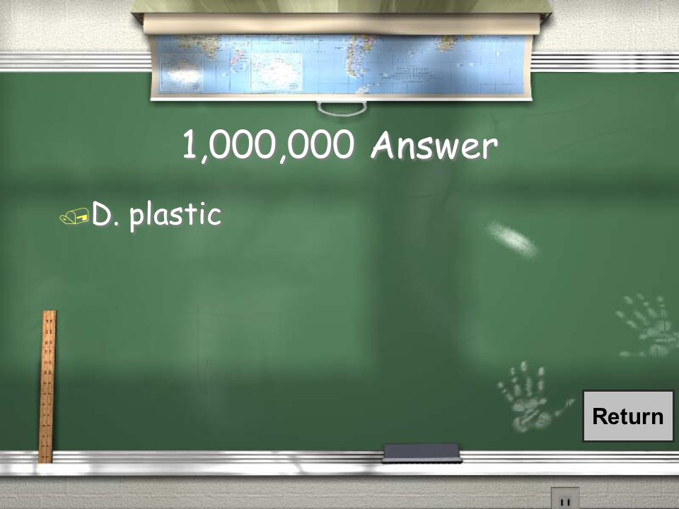 1,000,000 Question / People use natural and man-made resources.
