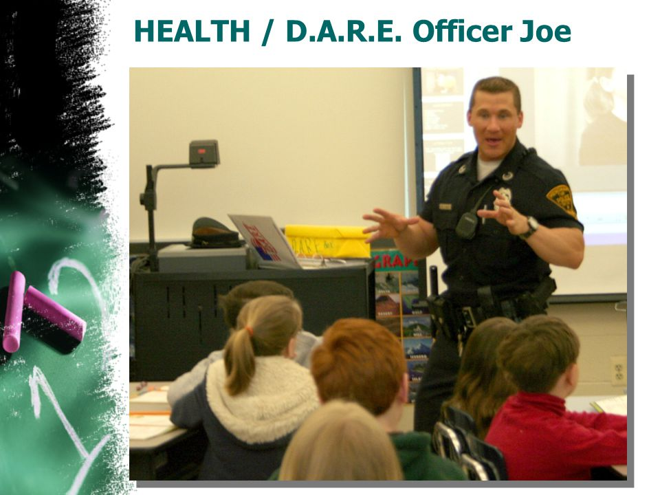 HEALTH / D.A.R.E. Officer Joe