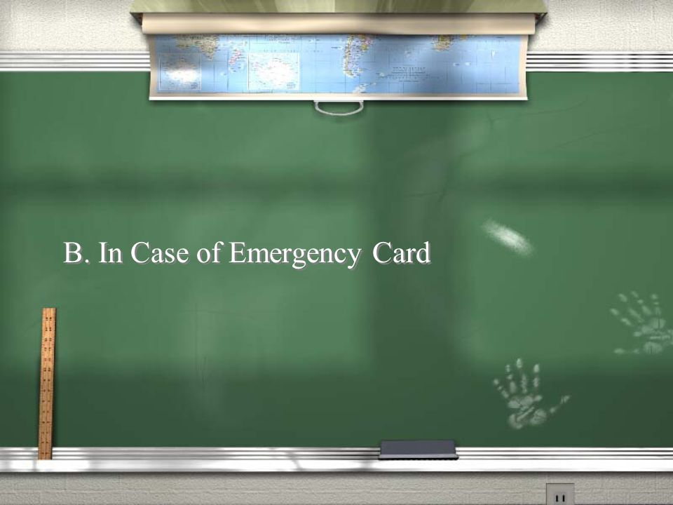 What should you carry in your billfold in case you need emergency care.