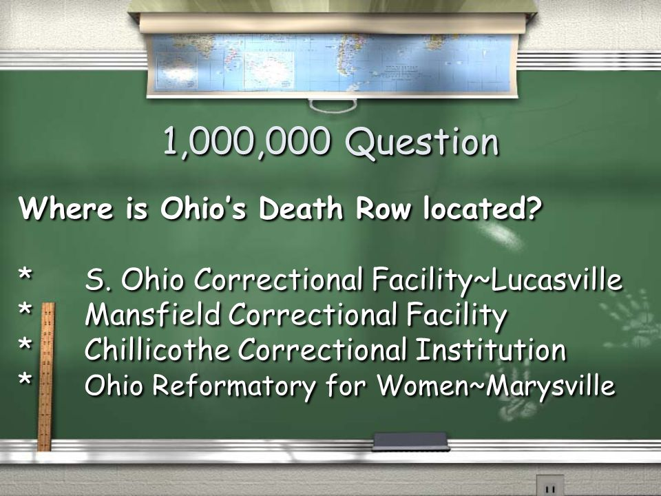 Million Dollar Question Grade Level Topic 11 Ohio's Death Row