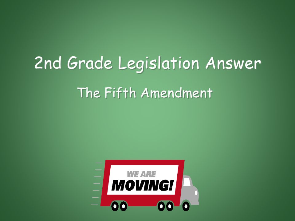 2nd Grade Legislation This Amendment to the U.S.
