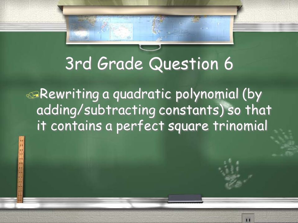 3rd Grade Answer 5 / Synthetic Division Return