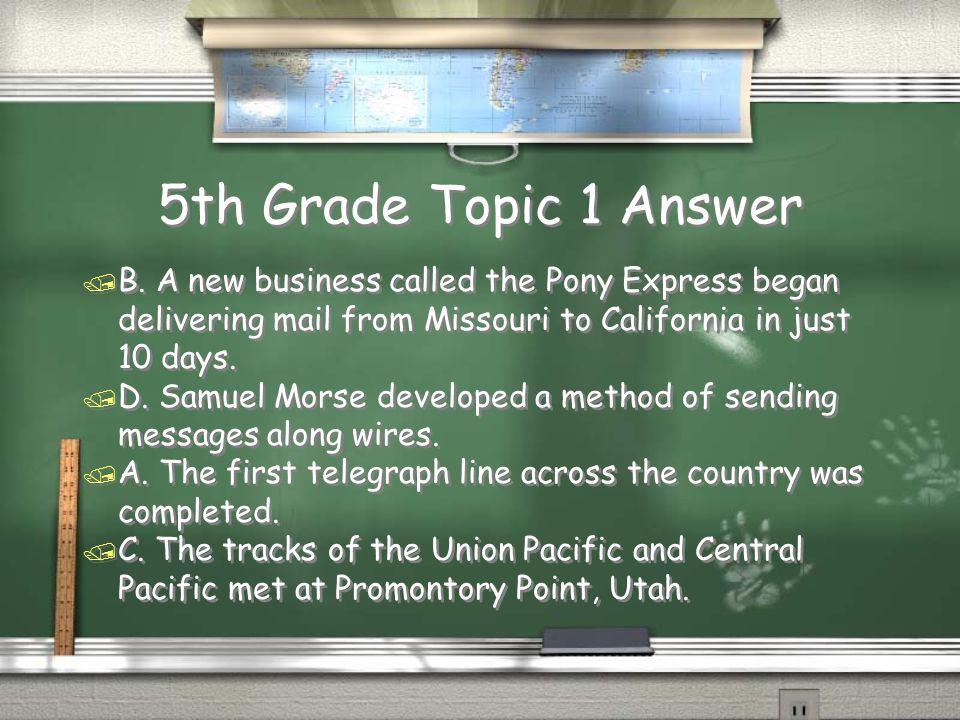 5th Grade Topic 1 Answer / B.