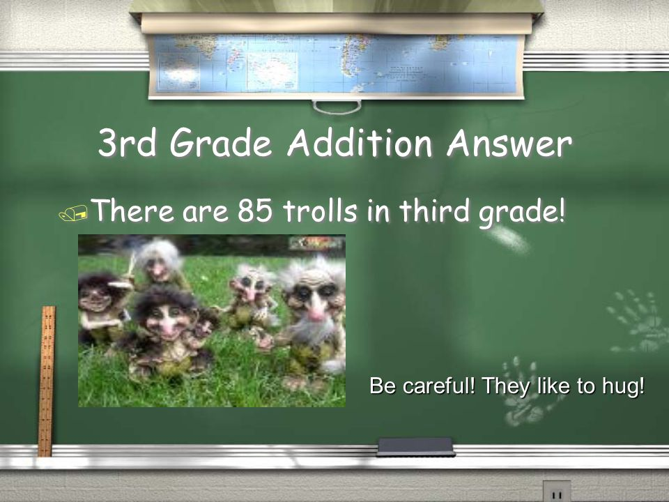 3rd Grade Addition Question / Mrs. Stanton has 15 trolls living in her closet.