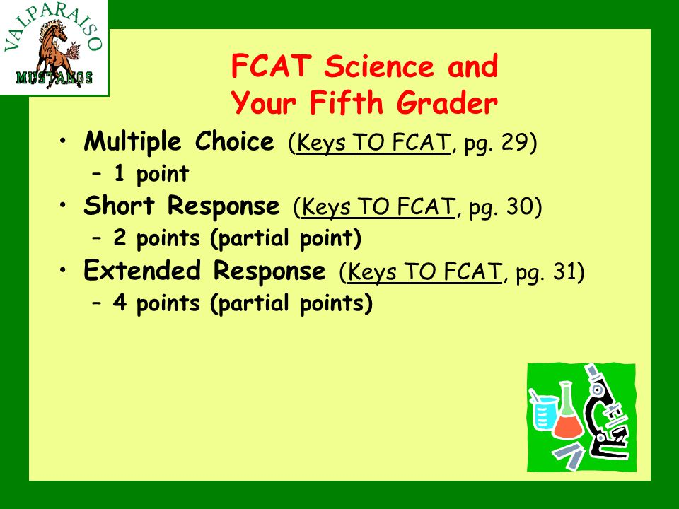 FCAT Science and Your Fifth Grader Multiple Choice (Keys TO FCAT, pg.