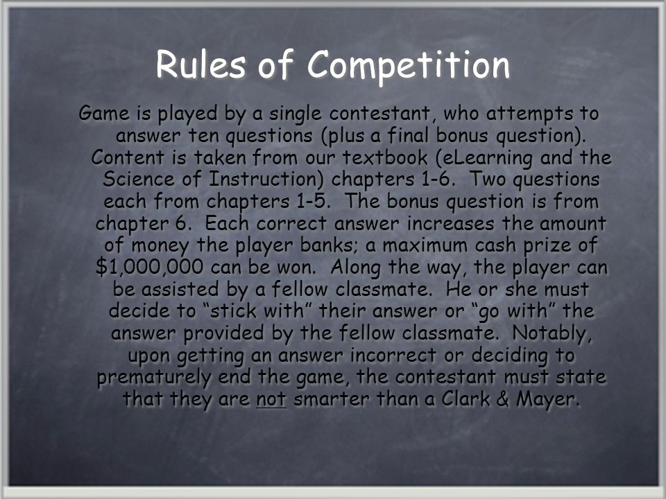 Rules of Competition Game is played by a single contestant, who attempts to answer ten questions (plus a final bonus question).