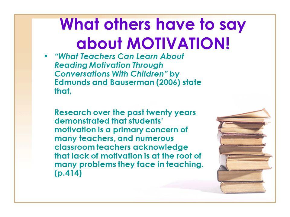 Who are the key motivators.