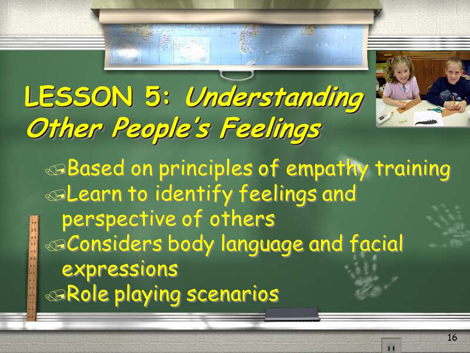 17 / Principles of cognitive restructuring, cognitive therapy / Teaches students to become aware of their thinking and reasoning / Six thinking errors / Assigning values to emotions / Determining the level of the emotion LESSON 6: Clear Thinking (Part 2)