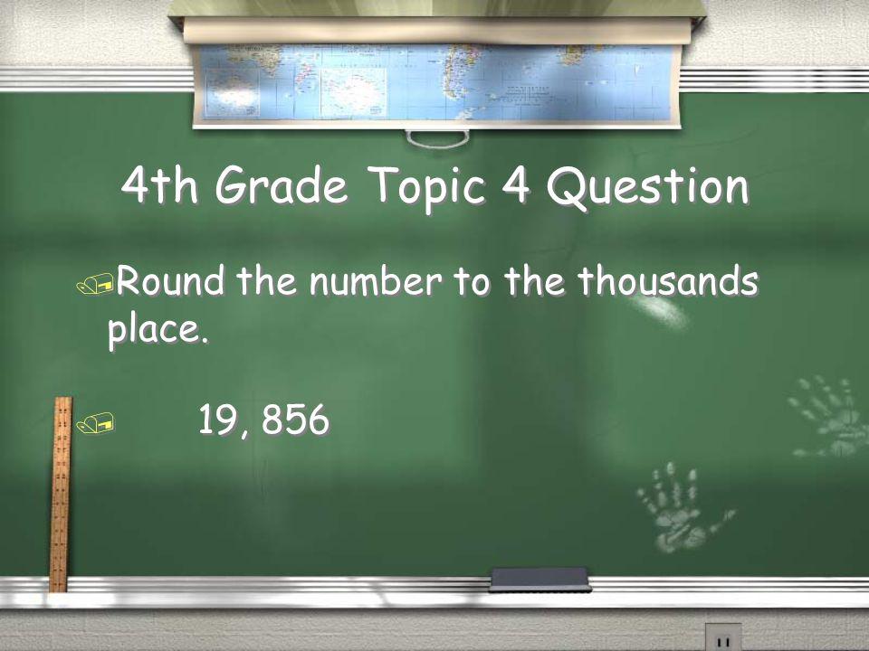 4th Grade Topic 3 Answer / 23 ; 30 – 18 ; 14 + 3 ; 5 Return