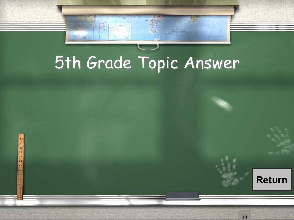 5th Grade Topic Question